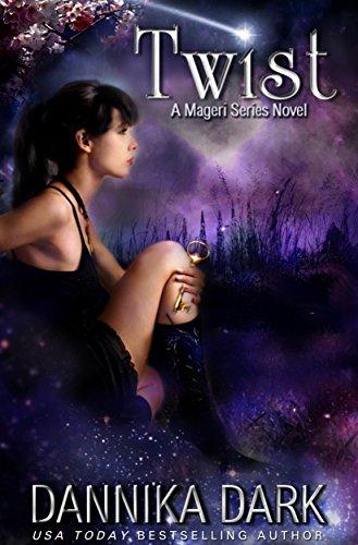 Dark Twist (Twist (Mageri Series Book 2))