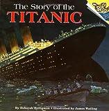 The Story of the Titanic, Deborah Heiligman, 067988808X