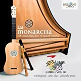 La Monarcha 17th Centmusic from Spain