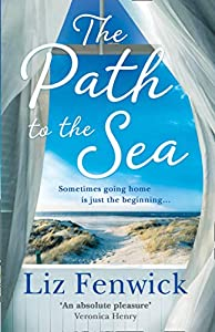 The Path to the Sea: The spectacular historical women's fiction bookfromthebestselling authorof ONE CORNISH SUMMER
