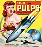 img - for The Art of the Pulps: An Illustrated History book / textbook / text book