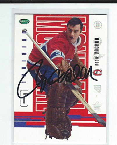 Card 6 Autographed Original - Rogie Vachon Signed 2003/04 Parkhurst Original Six Card #50 - Hockey Slabbed Autographed Cards