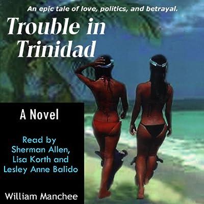 Trouble In Trinidad