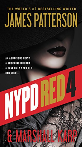 NYPD Red 4 by [Patterson, James, Karp, Marshall]