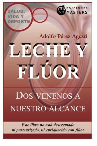 leche-y-fluor-dso-venenos-a-nuestro-alcance-spanish-edition