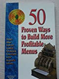 img - for 50 Proven Ways to Build More Profitable Menus book / textbook / text book