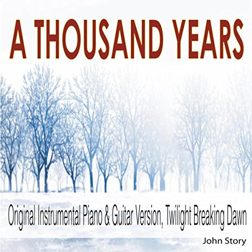 (A Thousand Years: Instrumental Piano & Guitar Version (From