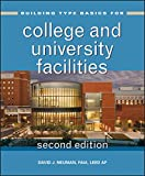 Building Type Basics for College and University Facilities, Second Edition