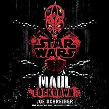 Star Wars: Maul: Lockdown Audiobook by Joe Schreiber Narrated by Jonathan Davis