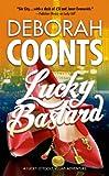 Lucky Bastard, Deborah Coonts, 0765370441