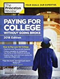 img - for Paying for College Without Going Broke, 2018 Edition: How to Pay Less for College (College Admissions Guides) book / textbook / text book