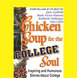 Chicken Soup for the College Soul Audiobook