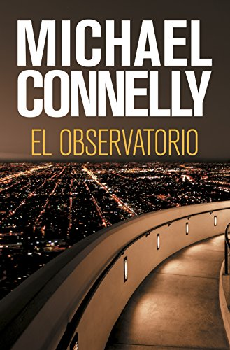 El observatorio de Michael Connelly