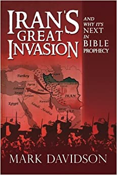 Book Iran's Great Invasion and Why It's Next in Bible Prophecy