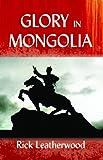 Mongolia and the Christ, Rick Leatherwood, 0878083685
