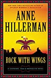 Rock with Wings (A Leaphorn, Chee & Manuelito Novel)