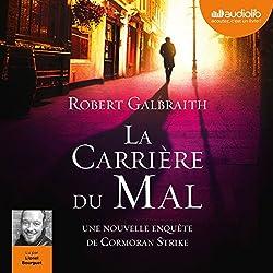 La Carrière du mal (Cormoran Strike 3)