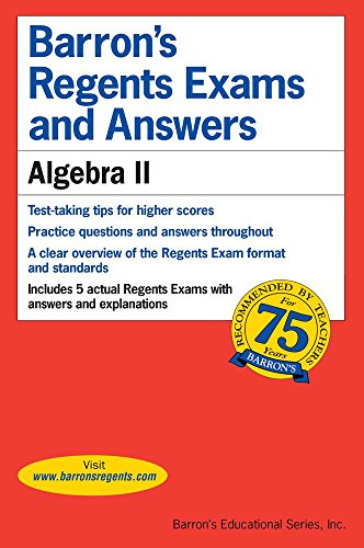 1438008430 - Barron's Regents Exams and Answers: Algebra II (Barron's Regents Exams and Answers Books)