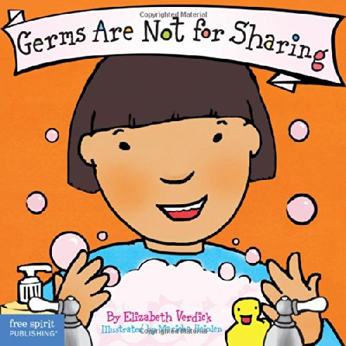 Germs Are Not for Sharing (Board Book) (Best Behavior Series ...