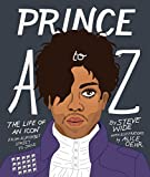 #9: Prince A to Z: The life of an icon from Alphabet Street to Jay Z