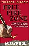 Free Fire Zone, Theresa Rebeck, 157525364X