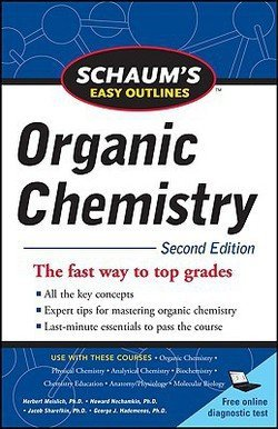 Herbert Meislich: Schaum's Easy Outline of Organic Chemistry, Second Edition (Paperback - Revised Ed.); 2010 Edition