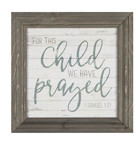 For This Child We Have Prayed Grey 11 x 11 Wood Framed Wall Sign Plaque