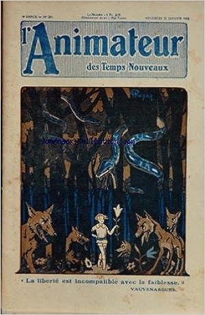 ANIMATEUR DES TEMPS NOUVEAUX (L') [No 204] du 31/01/1930 - L. FOREST ET HEMARD - VIRIOT ET FOUBERT - J. MENIAUDET DE LA FONTINELLE - LA LOI FOLLE PAR BERNARD ET GAZAN - BOURGET - L. DELAMORLIERE - P. ALLARD ET LISSAC - IRRIERA - PROPAGANDE TOURISTIQUE - P