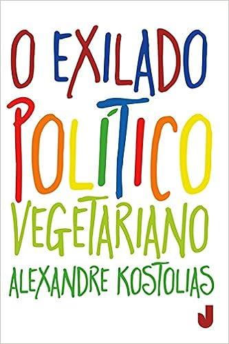 Book O Exilado Político Vegetariano (Em Portuguese do Brasil)