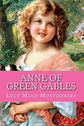 Anne of Green Gables (Anne Shirley Series) (Volume 1) pdf