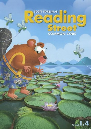 READING 2013 COMMON CORE STUDENT EDITON GRADE 1.4 (Reading Street)