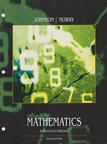mathematics a practical odyssey 7th edition Student solutions manual for johnson/mowry's mathematics: a practical odyssey, 7th 7th (seventh) edition by ostberg, ann (2011) copertina flessibile.