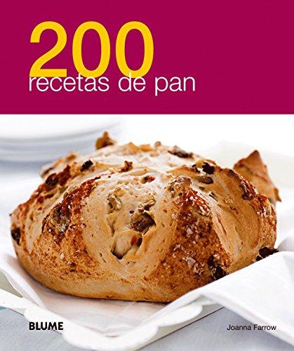 200 recetas de pan (Spanish Edition) by Joanna Farrow