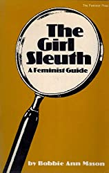 The Girl Sleuth / A Feminist Guide