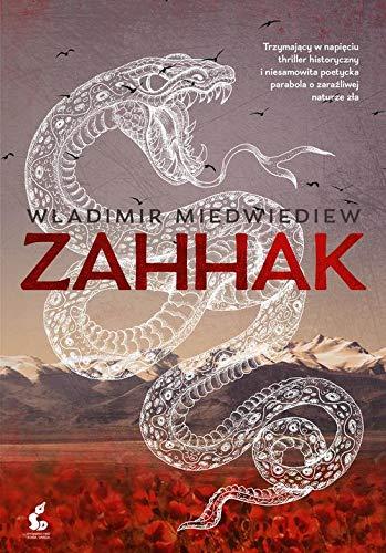 Zahhak (Polish Edition)