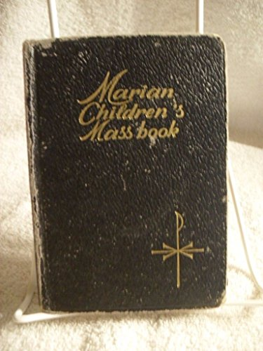 SCARCE! MARIAN'S CHILDREN'S MASS BOOK BY SISTER MARY THEOLA 1965 CATHOLIC BOOK