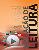Mediação de Leitura. Discussões e Alternativas Para a Formação de Leitores