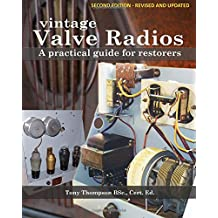 Vintage Valve Radios: A practical guide for restorers