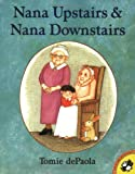 Nana Upstairs and Nana Downstairs, Tomie dePaola, 0698118367