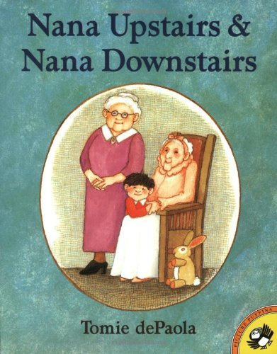 Nana Upstairs and Nana Downstairs (Picture Puffin Books) [Tomie dePaola] (Tapa Blanda)