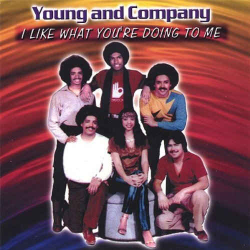 I Like What You're Doing to Me by Young & Company: Young & Company:  Amazon.es: Música