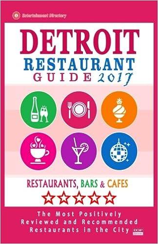 Detroit Restaurant Guide 2017 Best Rated Restaurants In