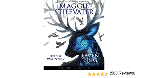The Raven King (the Raven Cycle, Book 4): Amazon.es: Stiefvater, Maggie, Patton, Will: Libros en idiomas extranjeros