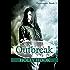 Outbreak (#3 Destroyers Series)