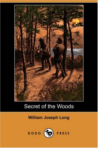 Download Secret of the Woods (Dodo Press) PDF