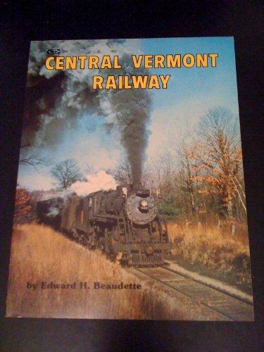 Central Vermont Railway - Central Vermont Railway
