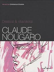 Claude Nougaro : Dessins & chansons