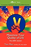 img - for Maximize Your Quality of Life book / textbook / text book