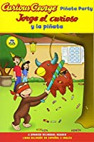 Curious George Pinata Party Spanish/English Bilingual Edition (CGTV Reader) (English and Spanish Edition)