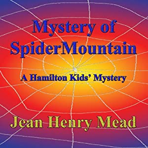 Mystery of Spider Mountain Audiobook